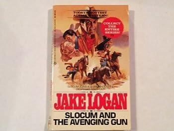 Slocum and the Avenging Gun - Book #79 of the Slocum