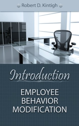 Book: Introduction Employee Behavior Modification by Robert D. Kintigh