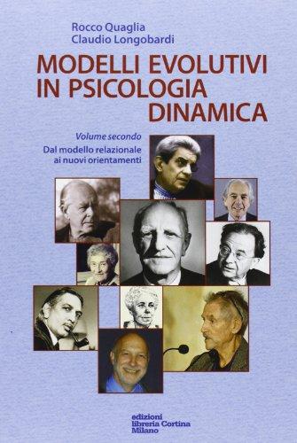 Modelli evolutivi in psicologia dinamica: 2
