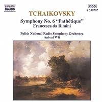 Tchaikovsky: Symphony No. 6; Francesca da Rimini (1993-10-19)