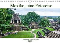 Mexiko, eine Fotoreise (Wandkalender 2022 DIN A4 quer): Mexiko, schoene Staedte, Natur und grossartige Tempel (Monatskalender, 14 Seiten )