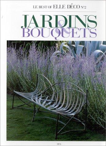 Gardens & Bouquets (Ancien prix éditeur : 38 €) PDF Books