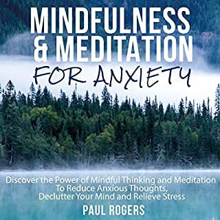 Mindfulness and Meditation for Anxiety audiobook cover art