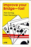 Improve Your Bridge-Fast 0939460203 Book Cover