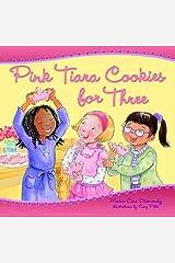 Pink Tiara Cookies for Three Paperback