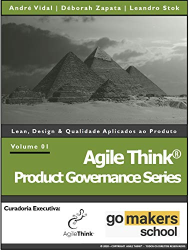Agile Think® Product Governance Series: Lean, Design & Qualidade Aplicados ao Produto (Portuguese Edition)