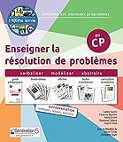 Enseigner la résolution de problèmes au CP Maths en-vie : Guide pédagogique avec 5 livrets-élèves