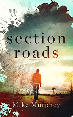 Section Roads by [Mike Murphey]