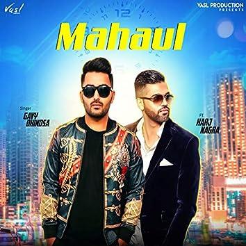 Mahaul (feat. Harj Nagra)