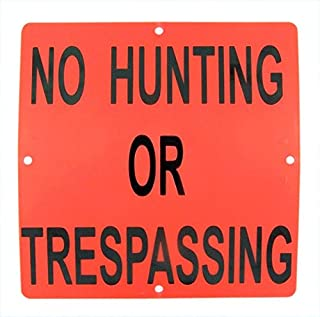 Durable Easy To Mount Orange No Hunting or Trespassing Sign, 6 3/4 Inch, Pack of 5