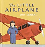 The Little Airplane (Lois Lenski Books)