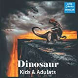 Dinosaur Kids & Adulats Calendar 2022: Official Dinosaurs Calendar 2022 For Kids & Adulats, 16 Month Square Calendar