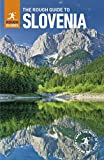 The Rough Guide to Slovenia (Travel Guide) (Rough Guides)