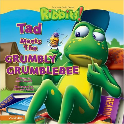 Tad Meets the Grumbly Grumblebee (RIBBITS)