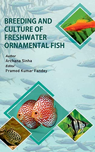 Breeding And Culture Of Freshwater Ornamental Fish