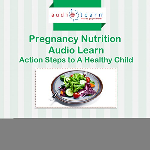 Pregnancy Nutrition AudioLearn cover art