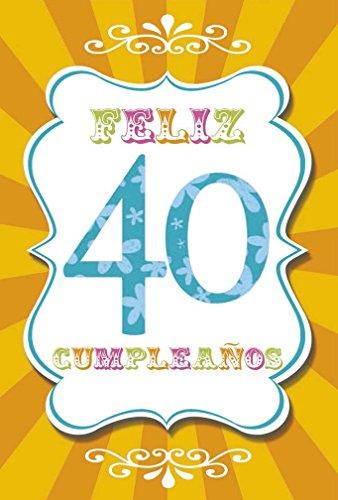 Grupo Erik Editores TF00307 - Tarjeta de felicitación, 11 x 16 cm, diseño Feliz Cumpleaños 40