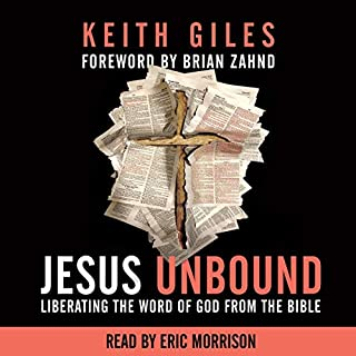 Jesus Unbound: Liberating the Word of God from the Bible                   Written by:                                                                                                                                 Keith Giles                               Narrated by:                                                                                                                                 Eric Morrison                      Length: 5 hrs and 54 mins     3 ratings     Overall 4.7