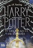 Harry Potter Et les Reliques de la Mort=Harry Potter and the Deathly Hallows (French Edition) by J. K. Rowling (2011) Mass Market Paperback