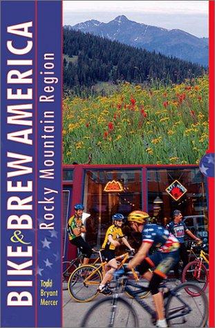 Bike and Brew America: Rocky Mountain Region