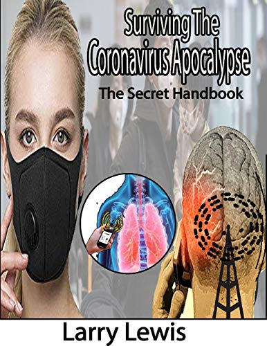 Surviving the Coronavirus Apocalypse - The Secret Handbook (English Edition)