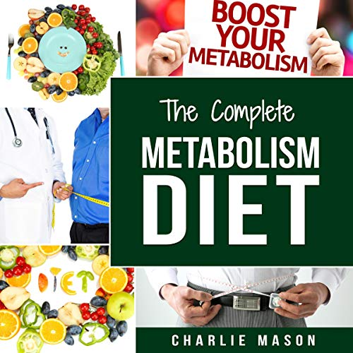 The Complete Metabolism Diet audiobook cover art