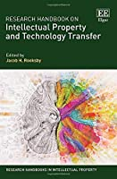 Research Handbook on Intellectual Property and Technology Transfer (Research Handbooks in Intellectual Property)