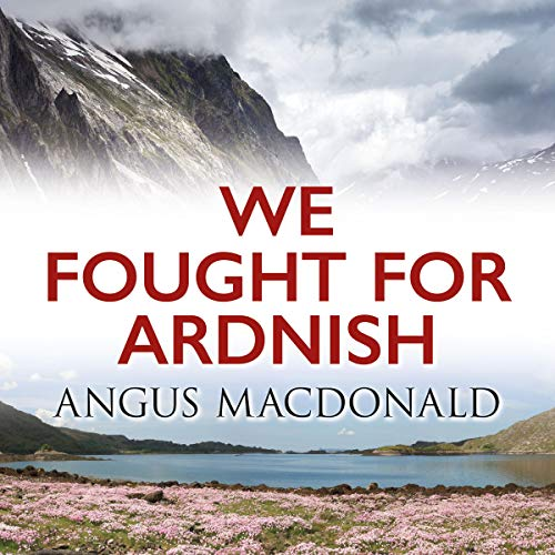 We Fought for Ardnish cover art
