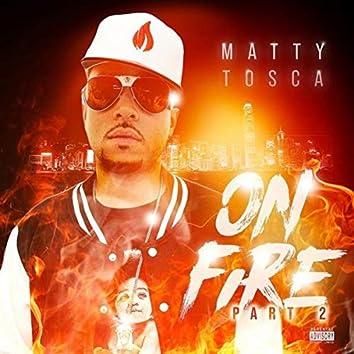 On Fire Pt. 2