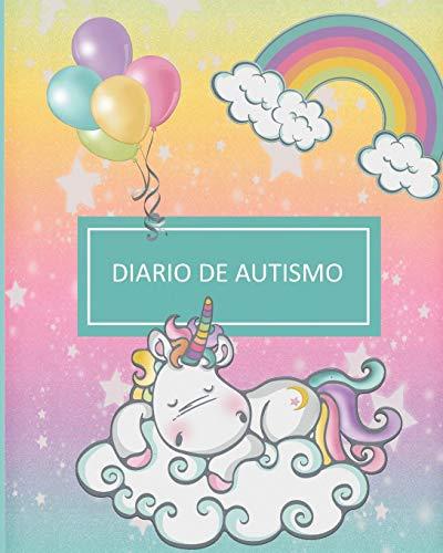 diario de autismo: Planificador para padres que tienen hijos o parientes autistas. (Spanish Edition)
