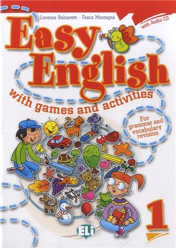 Easy english with games and activites. Per la Scuola elementare. Con CD Audio: Easy English With Games And Activities 1 (Libri per le vacanze)