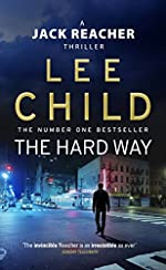 The Hard Way - (Jack Reacher 10) de Lee Child