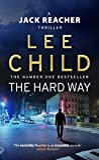 The Hard Way - (Jack Reacher 10)