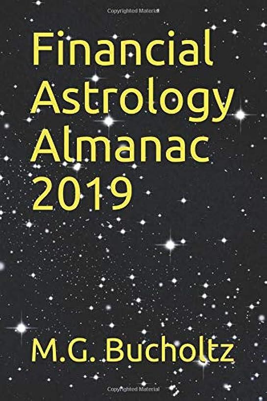 Financial Astrology Almanac 2019