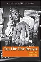 Hip Hop Reader, The (A Longman Topics Reader) by Tim Strode (2007-02-26)