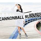 【Amazon.co.jp限定】CANNONBALL RUNNING(初回限定盤CD+Blu-ray)(オリジナル・ロゴ・チケットホルダー+デカジャケ付き)
