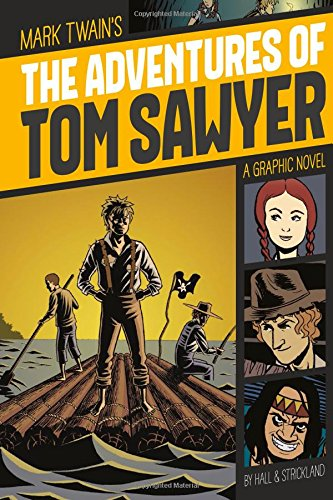 The Adventures Of Tom Sawyer Graphic Revolve Common Core Editions
