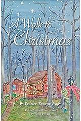 A Walk to Christmas Paperback