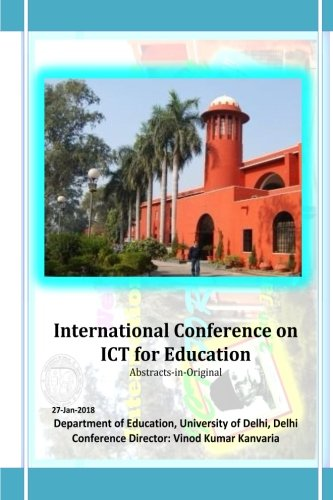 International Conference on ICT for Education: Abstracts-in-Original