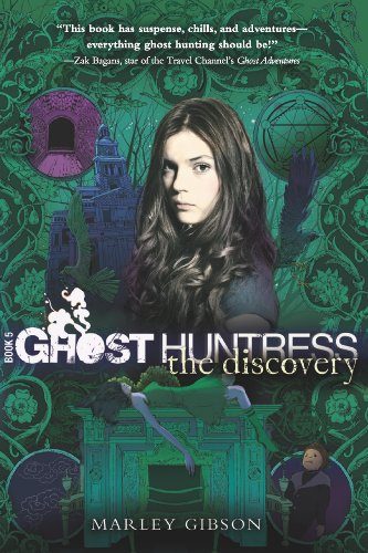 Ghost Huntress Book 5: The Discovery (The Ghost Huntress)