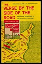 THE VERSE BY THE SIDE OF THE ROAD - The Story of the Burma Shave Signs and Jungles - containing all 600 Roadside Rhymes