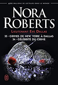 Paperback Crimes de New York à Dallas - Célébrité du crime (Lieutenant Eve Dallas (33, 34)) (French Edition) Book