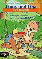 """Linus und Lina auf Schatzsuche: Theralingua Workbook zum Thema """"Mundmotorik"""""""