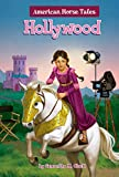 Hollywood #2 (American Horse Tales)