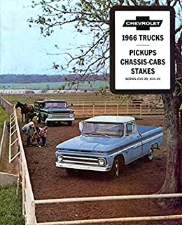 1966 CHEVY PICKUP TRUCK DEALERSHIP SALES BROCHURE - INCLUDES; Fleetside, Stepside, Chassis Cab, Stake, C 10, C 20, C 30, 2WD & 4WD - ADVERTISMENT - LITERATURE - CHEVROLET 66