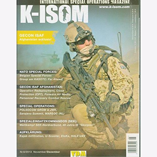 K-ISOM 6/2013 Spezialkräfte Magazin Kommando Bundeswehr Waffe Eliteeinheiten ISAF