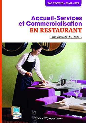 Accueil service et commercialisation en restaurant