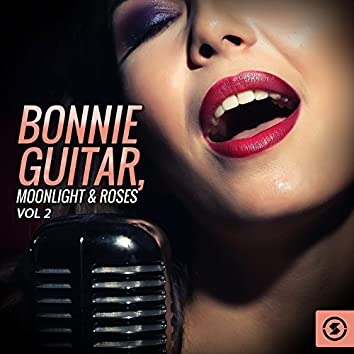 Bonnie Guitar, Moonlight & Roses, Vol. 2
