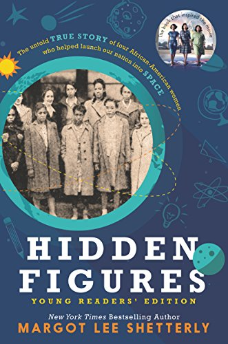 Hidden Figures Young Readers' Edition (English Edition)