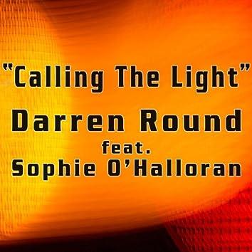 Calling The Light